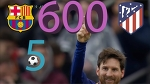 600 / Messi's free kick / Barcelona vs Atletico / La Liga / Match day 27 / 04 Mar 18