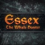 Essex: The Whale Hunter