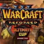 Warcraft 3: Reforged Ultimate Cup