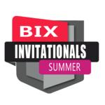BIX Invitationals Summer