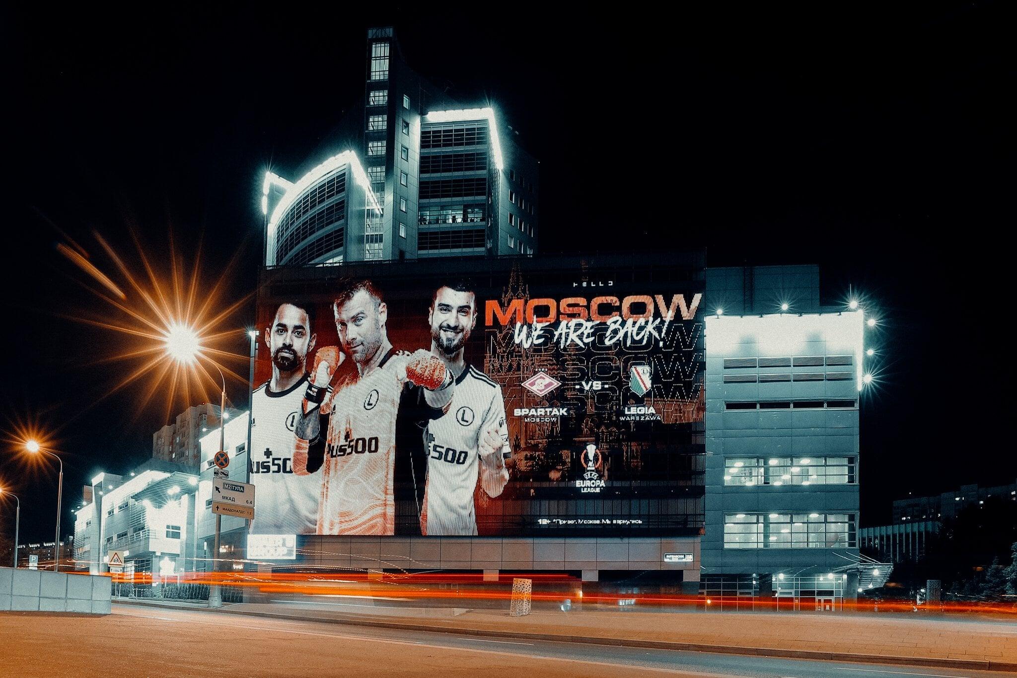 Легия закупила рекламные баннеры на зданиях Москвы перед матчем со Спартаком: Мы вернулись