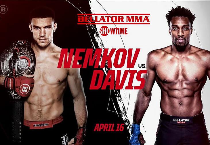 Первый бой Немкова в гран-при за миллион долларов: защита титула против Дэвиса. Онлайн Bellator 257