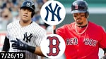 New York Yankees vs Boston Red Sox Highlights | July 26, 2019 (2019 MLB Season)