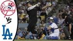 New York Yankees vs Los Angeles Dodgers (Game 2) - FULL HIGHLIGHTS - MLB Season - August 24, 2019