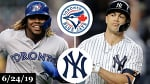 Toronto Blue Jays vs New York Yankees - Full Game Highlights | June 24, 2019 | 2019 MLB Season