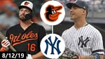Baltimore Orioles vs New York Yankees Highlights (Game 1) | August 12, 2019 (2019 MLB Season)
