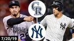 Colorado Rockies vs New York Yankees Highlights | July 20, 2019 (2019 MLB Season)