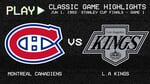 Montreal Canadiens vs. L.A Kings - June 1, 1993 - Stanley Cup Finals: Game 1 | NHL Classics