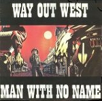 Man With No Name, Man With No Name