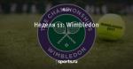 Неделя 11:  Wimbledon