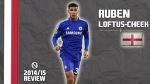 RUBEN LOFTUS-CHEEK | Goals, Skills, Assists | Chelsea | 2014/2015 (HD)