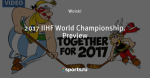 2017 IIHF World Championship. Preview