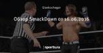 Обзор SmackDown от 16.06.2016