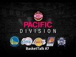 BasketTalk #7: ожидания от Тихоокеанского дивизиона в новом сезоне НБА