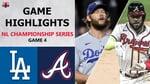 Los Angeles Dodgers vs. Atlanta Braves Game 4 Highlights   NLCS (2020)