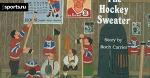 ЧХБ. Хоккейная картина. «The Hockey Sweater» как энциклопедия канадской жизни
