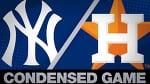 Condensed Game: NYY@HOU - 4/8/19
