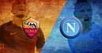Прогноз на матч «Рома» - «Наполи»