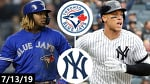 Toronto Blue Jays vs New York Yankees Highlights | July 13, 2019 (2019 MLB Season)