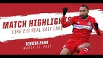 Match Highlights | Chicago Fire 2:0 Real Salt Lake | March 11, 2017