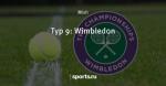 Тур 9: Wimbledon