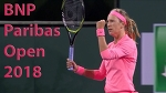 Azarenka vs Watson Best Rally / BNP Paribas Open 2018 / Round of 128