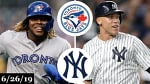 Toronto Blue Jays vs New York Yankees - Full Game Highlights | June 26, 2019 | 2019 MLB Season