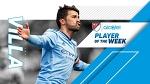 David Villa dominates Week 22 | Alcatel Player of the Week