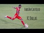 Fabian Castillo - Goals, Skills, and Assists - FC Dallas